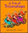 A Trio of Triceratops  by  Bernard Most
