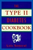 The Type II Diabetes Cookbook: Simple and Delicious Low-Sugar, Low-Fat, and Low-Cholesterol Recipes