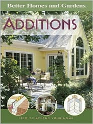 Additions Better Homes and Gardens