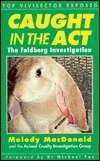 Caught in the Act: The Feldberg Investigation  by  Melody MacDonald