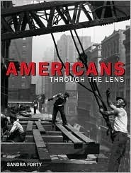 Americans Through the Lens Sandra Forty