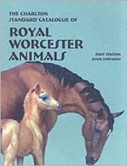 Royal Worcester Animals: The Charlton Standard Catalogue  by  John Edwards