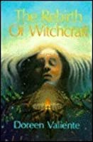 Rebirth of Witchcraft