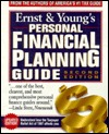 Ernst & Youngs Personal Financial Planning Guide: Take Control of Your Future and Unlock the Door to Financial Security [With CDROM]  by  Robert J. Garner