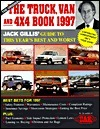 The Truck Van and 4X4 Book 1997: The Definitive Guide to Buying a Truck Jack Gillis