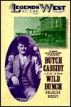 The Outlaw Trail: Butch Cassidy and the Wild Bunch Charles Kelly