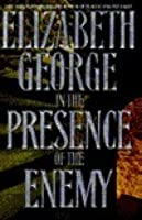 In the Presence of the Enemy (Inspector Lynley, #8)