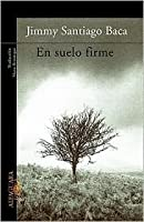 En Suelo Firme (a Place to Stand)