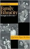 Family Ethnicity: Strength in Diversity  by  Harriette Pipes McAdoo