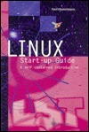 Linux Start-Up Guide: A Self-Contained Introduction  by  Fred Hantelmann