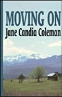 Moving On: Stories Of The West