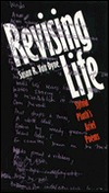 Revising Life: Sylvia Plaths Ariel Poems  by  Susan R. Van Dyne
