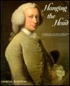 Hanging the Head: Portraiture and Social Formation in Eighteenth-Century England  by  Marcia Pointon