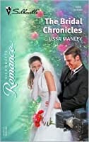 The Bridal Chonicles (Harlequin Romance)
