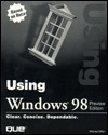 Using Windows 98 Preview Edition  by  Michael Miller