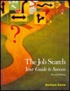 The Job Search: Your Guide To Success Barbara Zarna