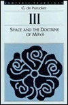 Space and the Doctrine of Maya  by  G. de Purucker