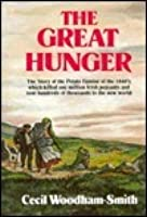 The Great Hunger: Ireland, 1845-1849