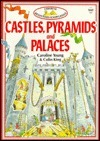 Castles Pyramids and Palaces  by  Caroline Young