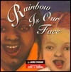 Rainbow Is Our Face  by  Laura Pegram