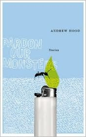 Pardon Our Monsters  by  Andrew  Hood