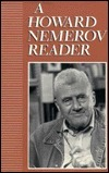A Howard Nemerov Reader Howard Nemerov