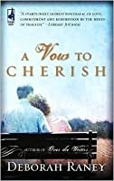 A Vow to Cherish (A Vow to Cherish Series #1) (Steeple Hill Women's Fiction #37)