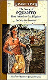 The Story Of Squanto: First Friend To The Pilgrims  by  Cathy East Dubowski