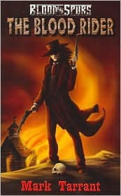 The Blood Rider  by  Mark J. Tarrant