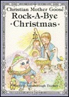 Rock-A-Bye Christmas: Selected Scripture from the Authorized King James Version Marjorie Ainsborough Decker