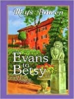 Evans To Betsy (Constable Evans Mystery #6)