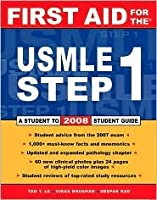 First Aid for the USMLE Step 1: A Student-To-Student Guide