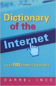 Dictionary of the Internet: Book and CD-ROM [With CDROM]  by  Darrel Ince