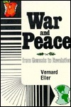 War and Peace from Genesis to Revelation: King Jesus Manual of Arms for the Armless  by  Vernard Eller