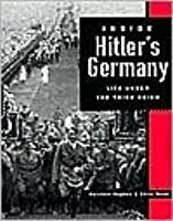 Inside Hitler's Germany: Life Under the Third Reich