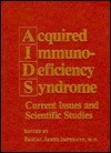 Acquired Immunodeficiency Syndrome: Current Issues and Scientific Studies Pascal James Imperato