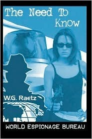 The Need to Know  by  W. G. Raetz