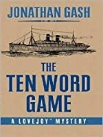 The Ten Word Game: A Lovejoy Mystery