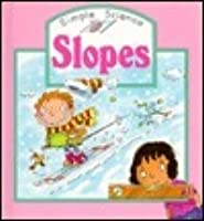 Slopes (Simple Science)