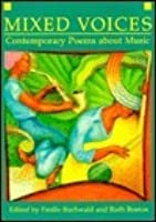 Mixed Voices: Contemporary Poems about Music