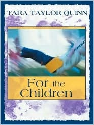 For The Children: Twins  by  Tara Taylor Quinn