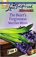 The Heart's Forgiveness