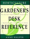 Horticulture Gardeners Desk Reference  by  Anne Halpin