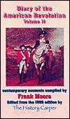Diary of the American Revolution Volume 2 (Volume 2)  by  Frank Moore