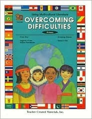 Using Multicultural Literature: Overcoming Difficulties Teacher Created Materials