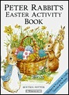 Peter Rabbits Easter Activity Book  by  Beatrix Potter