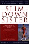 Slim Down Sister: The African-American Womans Guide to Healthy, Permanent Weight Loss Roniece Weaver