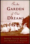 In the Garden of Our Dreams: Memoirs of a Marriage  by  Shirlee Taylor Haizlip