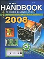 The ARRL Handbook for Radio Communications 2008
