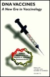 DNA Vaccines: A New Era in Vaccinology  by  Margaret A. Liu